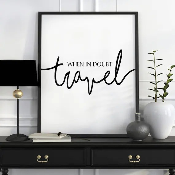 Travel Wall Art Travel Poster Travel Quotes Travel Quote