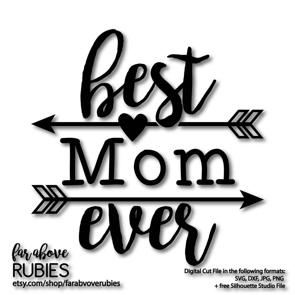 Download Best Mom Ever with Arrows Mothers Day Design SVG EPS dxf