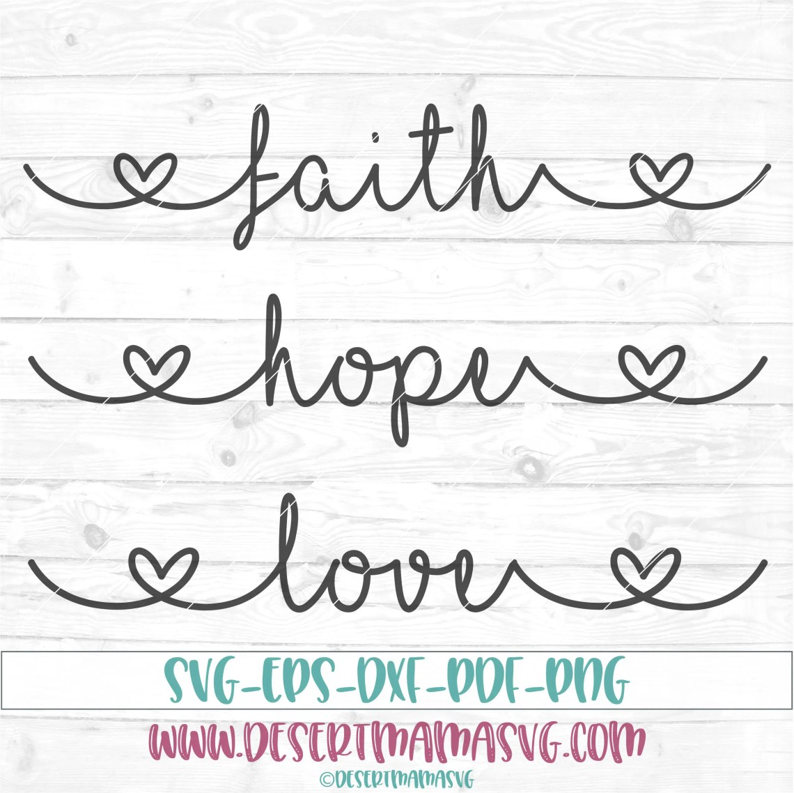 Download Faith Hope Love svg eps dxf png cricut or cameo scan N
