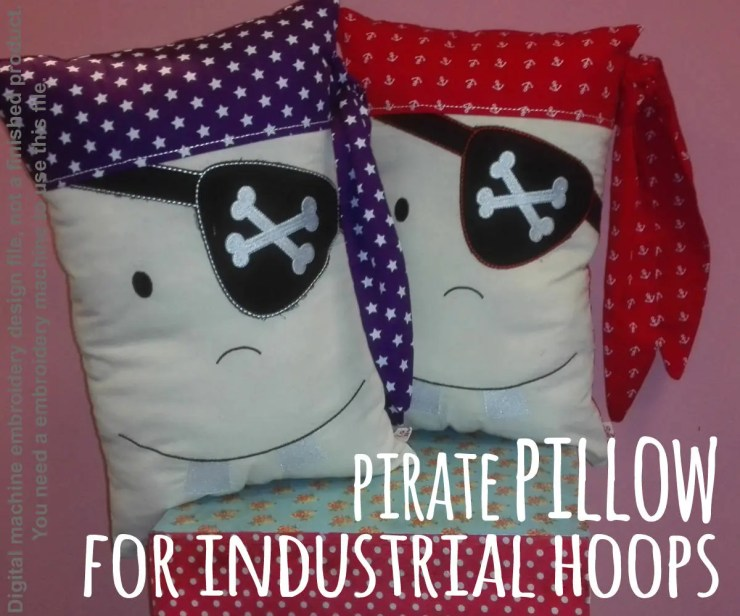 Pirate pillow - For industrial hoops - ITH - In The Hoop - Machine Embroidery Design File, digital download