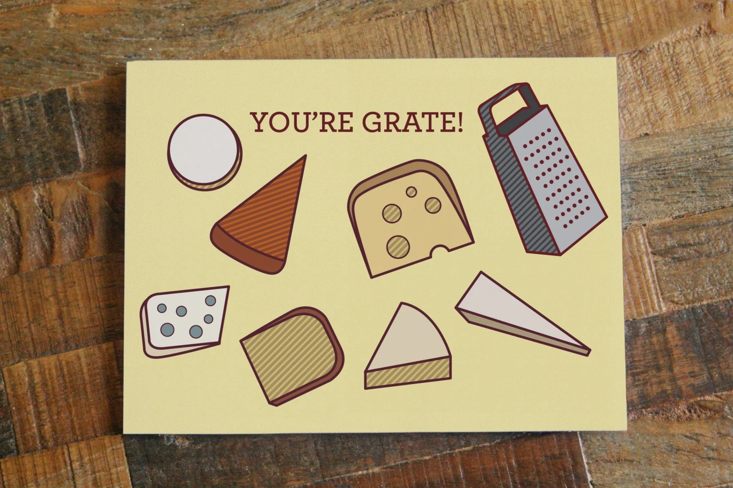 Cheese Pun Card You're Grate Funny Card