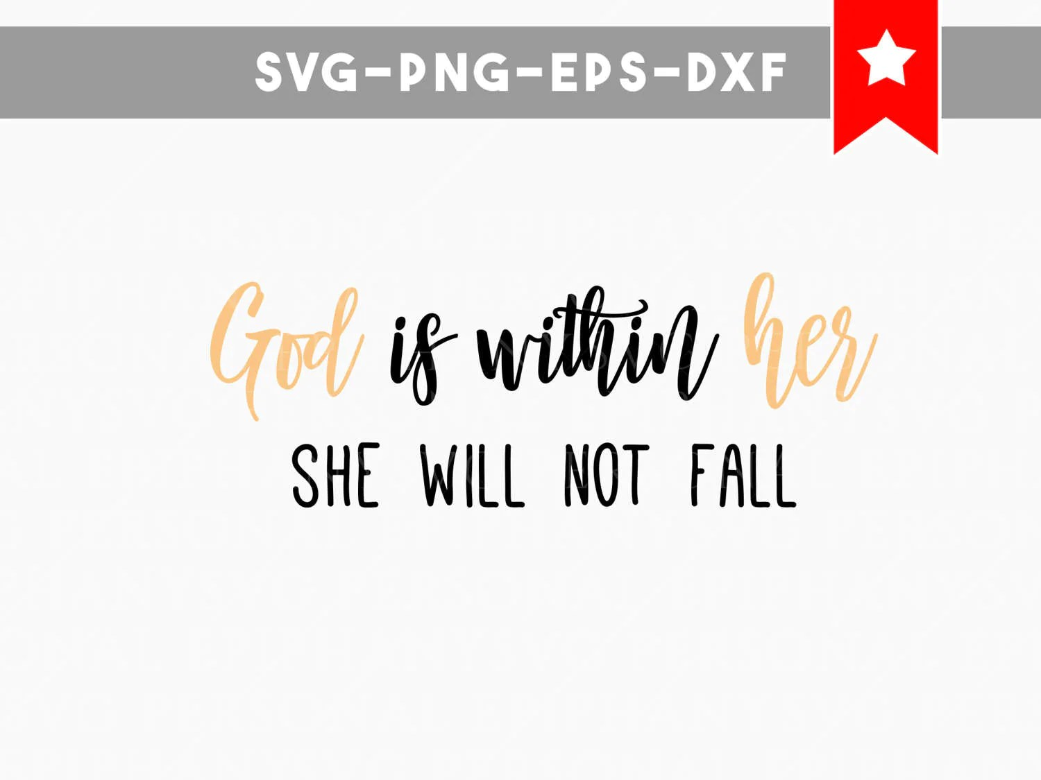 God Is Within Her She Will Not Fall Wallpaper God Is Within Her Svg She Will Not Fall Svg File Bible Quote