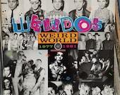 The Weirdos Weird World -...