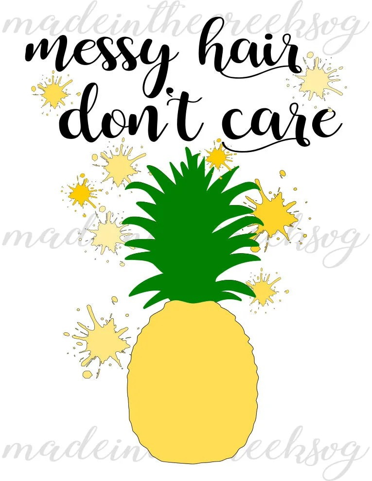 Be A Pineapple Quote Wallpaper Messy Hair Don T Care Quotes Hair Quotes Pineapple