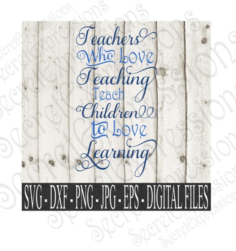 Download Teachers Who Love Teaching Svg Teaching Svg Teacher Sign