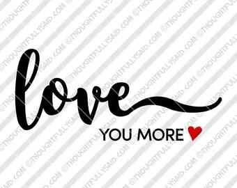 Download Love you more svg | Etsy