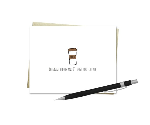 Bring Me Coffee - Valentine's Day Card