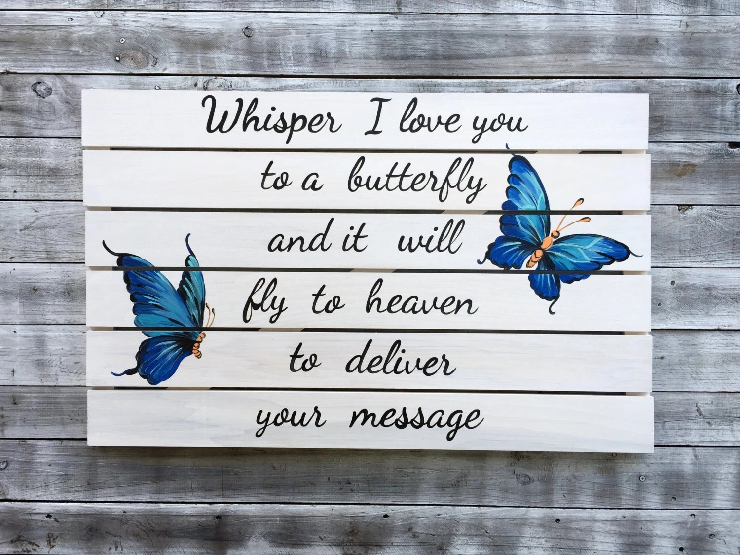 Whisper Love Butterfly Unique Sign