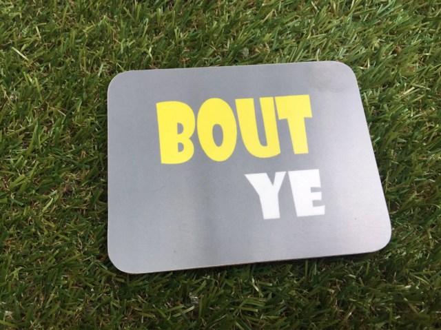 Bout Ye coaster