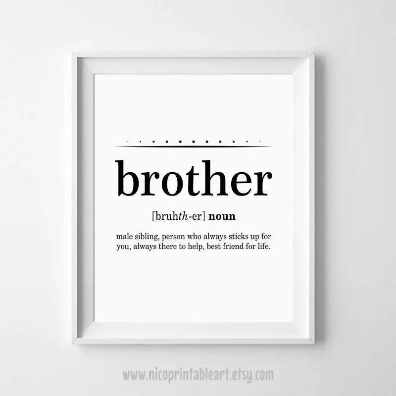 BruderGeschenkIdeen Bruder Definition Bruder Druck