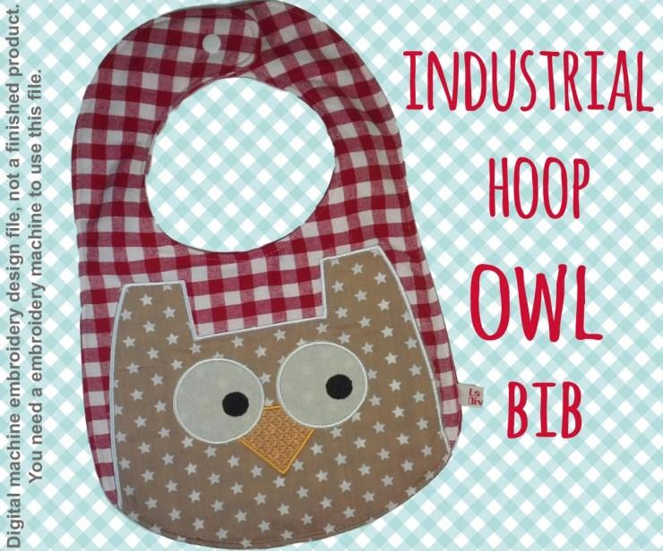 INDUSTRIAL hoop - BIB - OWL - Machine Embroidery Design File, digital download