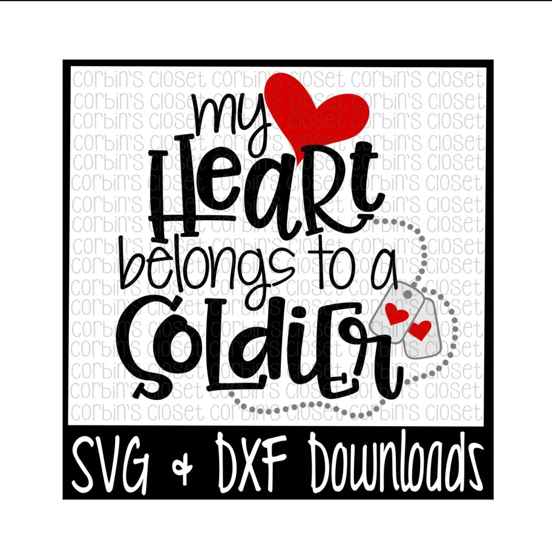 Download Soldier SVG My Heart Belongs To A Soldier Cut File DXF