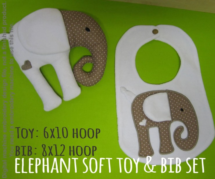 ELEPHANT soft toy & bib SET - 6x10, 8x12 hoop - ITH - In The Hoop - Machine Embroidery Design File, digital download