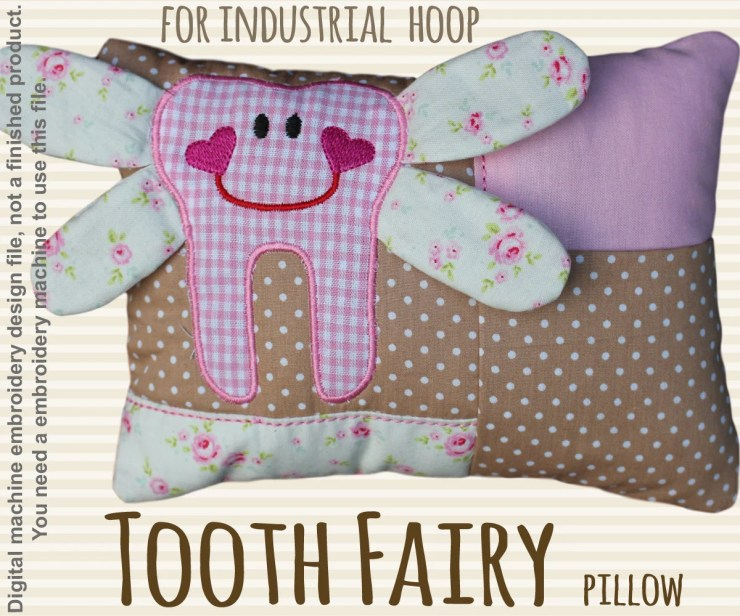 Tooth fairy pillow - for industrial hoops - ITH - In The Hoop - Machine Embroidery Design File, digital download