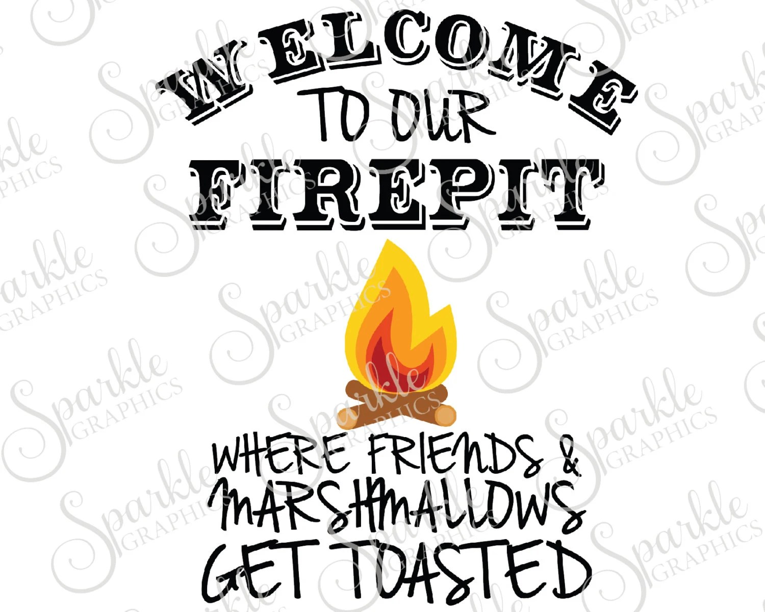 Welcome To Our Firepit Cut File Camping Alcohol Drinking Adult