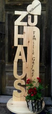 Zu Haus Home Dahoam Stele Herzlich Willkommen Holz Deko