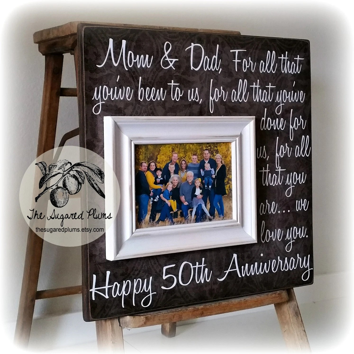 Parents Anniversary Gift 50th Anniversary Gifts For All That