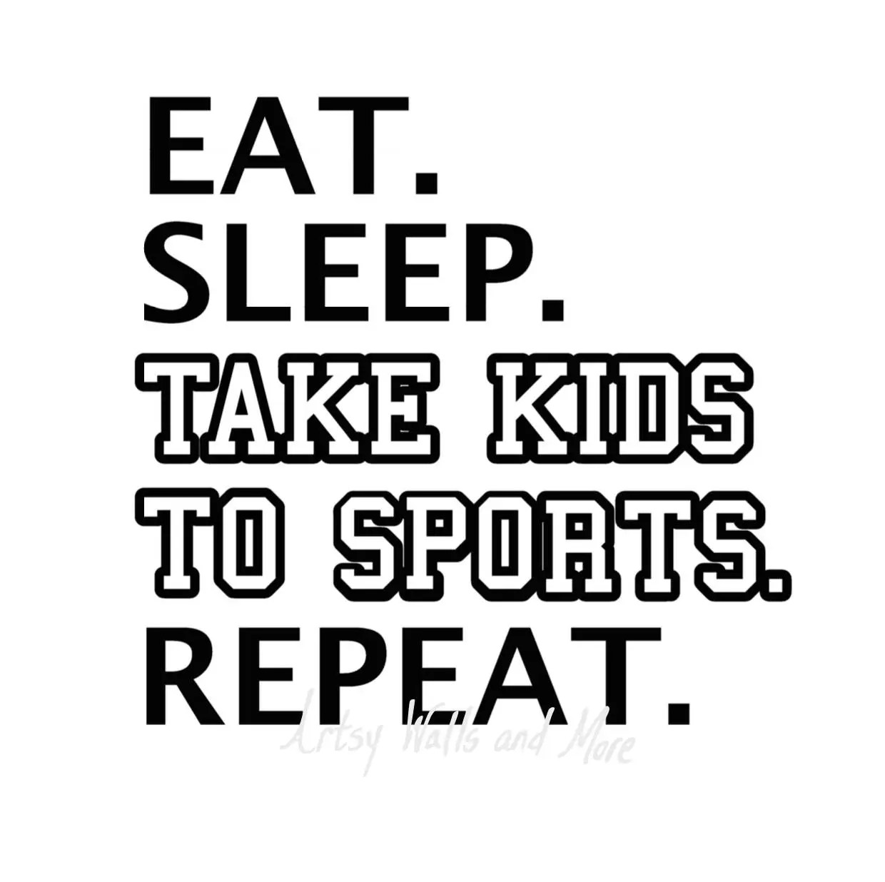 Eat Sleep Take Kids to Sports Repeat SVG png jpg sports svg