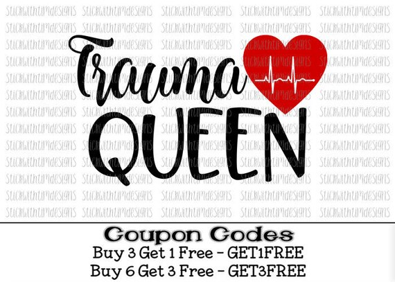 Download Trauma Queen Svg Nurse Svg Trauma Nurse SVG PNG Files RN Svg