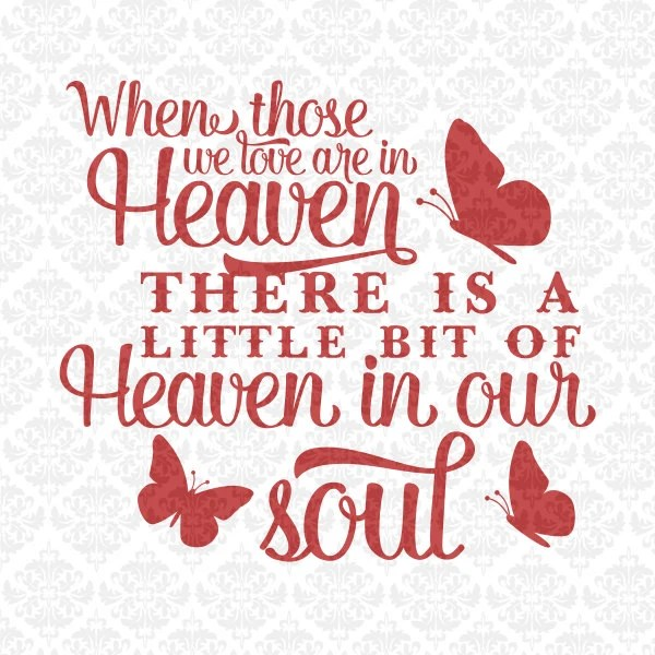 Heaven In Our Home Soul Sympathy SVG DXF STUDIO Ai EPs Png