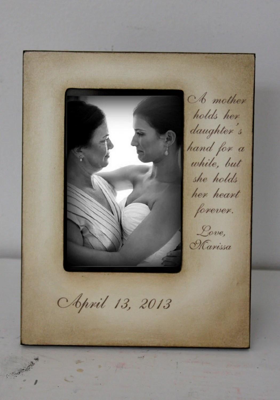 Mother Daughter Wedding sign 5x7 Frame Bride Keepsake