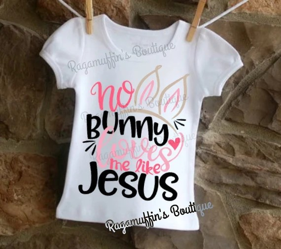 Download Easter shirt No bunny loves me like Jesus Religious Easter