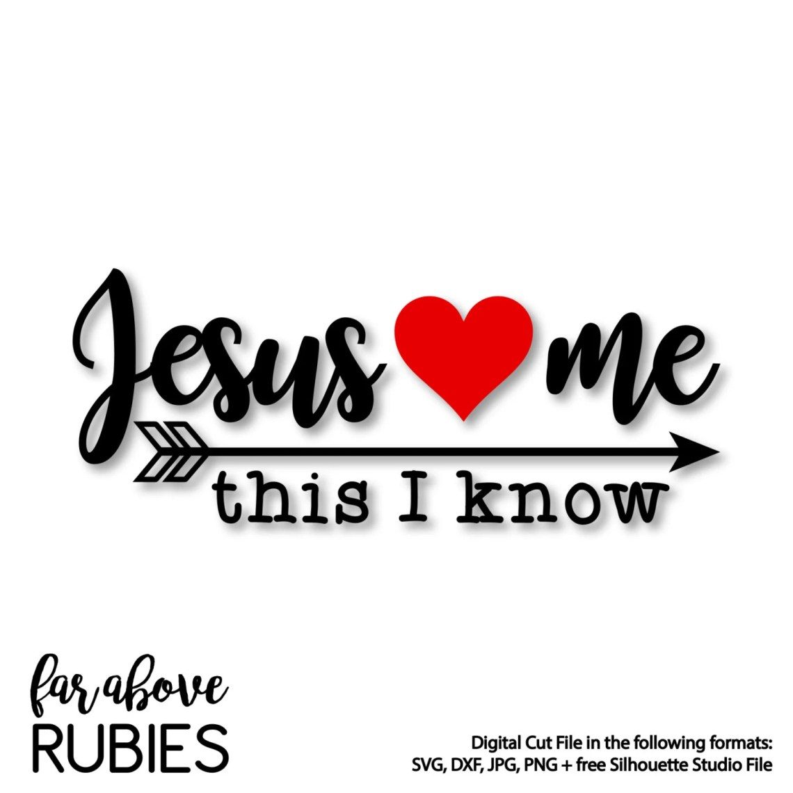 Download Jesus Loves Me This I Know Heart Arrow SVG DXF png jpg