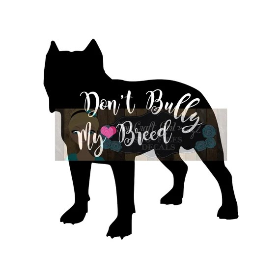 Download Pitbull Don't Bully My Breed Svg Dxf Commercial SVG dog