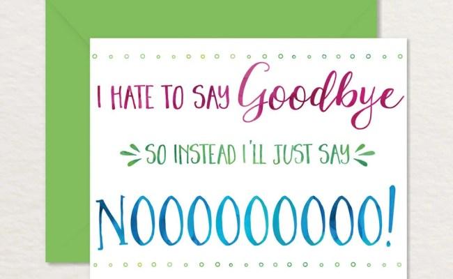 Printable Goodbye Card Funny Goodbye Card Printable