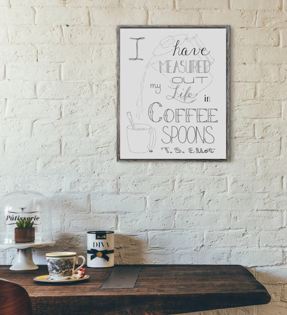 Coffee Wall Art T S Eliot Quote Coffee Shop Decor Coffee