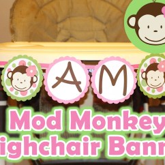 Monkey High Chair Cantilever Dining Mod Highchair Banner I Am 1