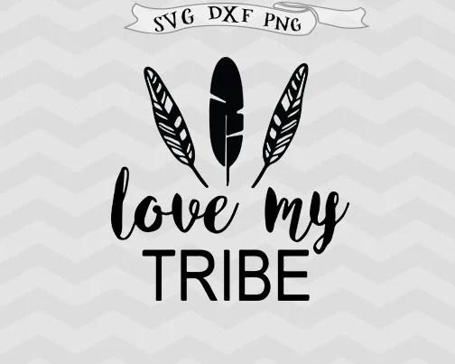Download Love my tribe SVG Best Friends svg Bride Tribe SVG files for