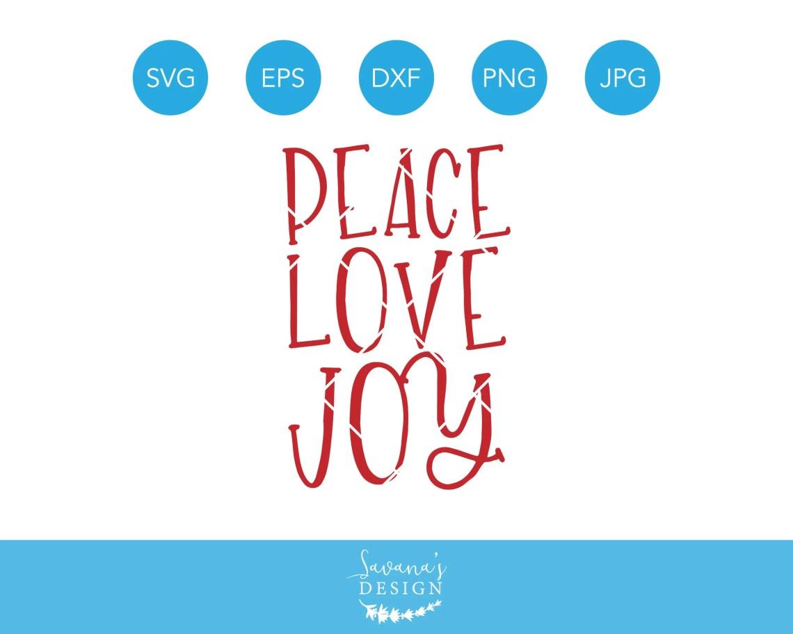 Download Peace Love Joy SVG Peace SVG Love SVG Joy Svg Christmas