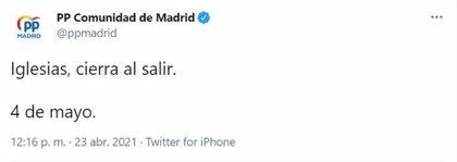 """El PP de Madrid, tras el debate de la Ser: """"Iglesias, cierra al salir. 4 de mayo"""""""