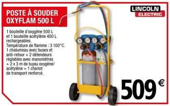 Promotion Brico Depot Lincoln Poste A Souder Oxyflam 500 L Lincoln Bricolage Valide Jusqua 4 Promobutler