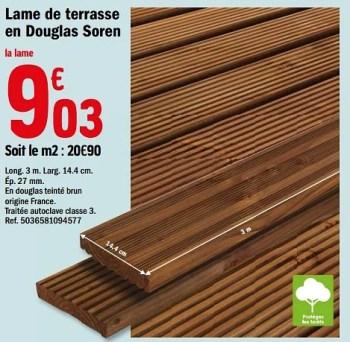 Promotion Brico Depot Lame De Terrasse En Douglas Soren Produit Maison Brico Depot Jardin Et Fleurs Valide Jusqua 4 Promobutler