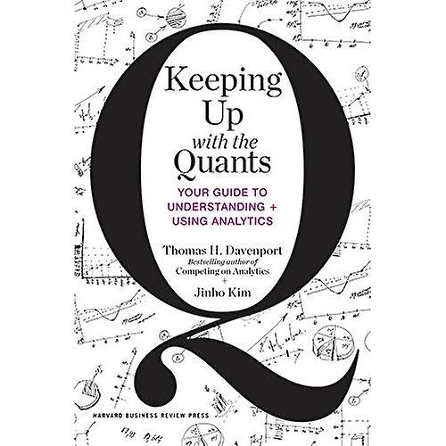 Keeping Up with the Quants: Your Guide to Understanding