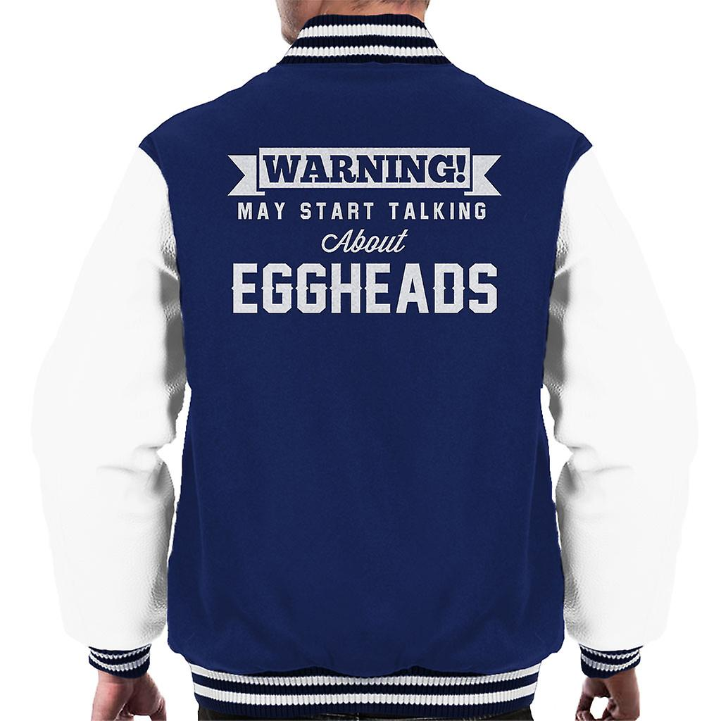 Warning May Start Talking About Eggheads Mens Varsity
