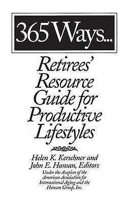 365 Ways...Retirees Resource Guide for Productive