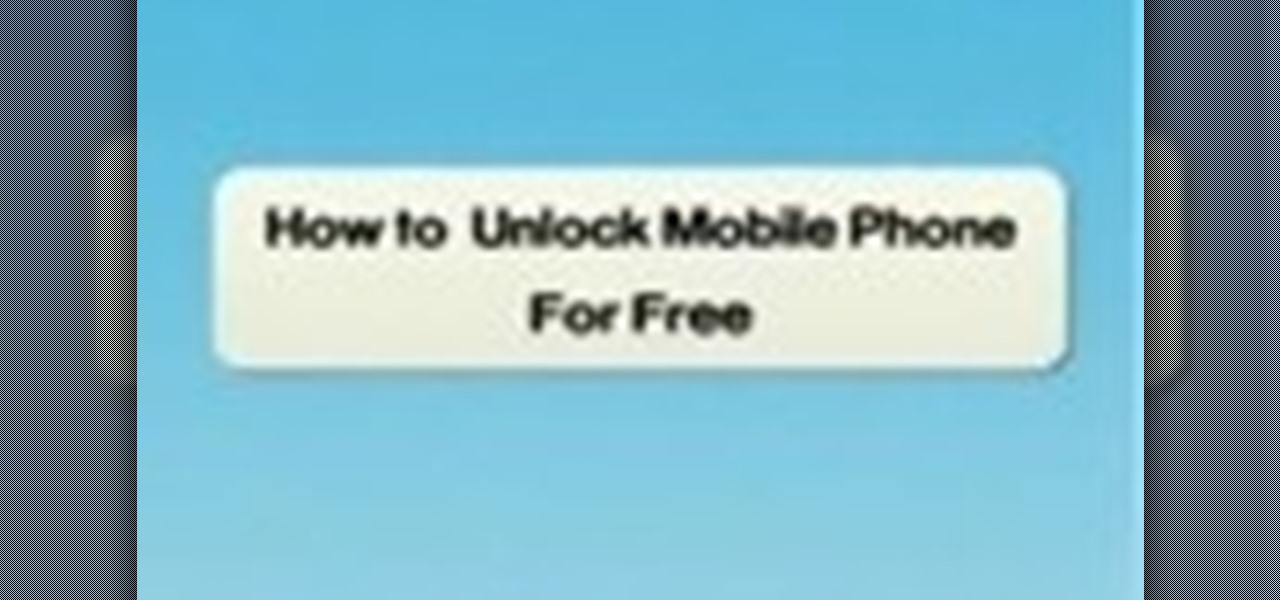 How to Unlock your mobile phone and make it sim free  Smartphones  Gadget Hacks