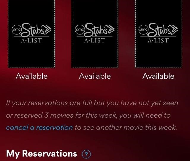 Reservations Are Easily Viewable In The App As Well As How Many Movies You Have Left In Each Week And The Entire History Of Movies Watched