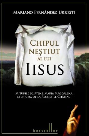 Top 10 carti ale momentului despre Iisus , Chipul nestiut al lui Iisus. Miturile egiptene