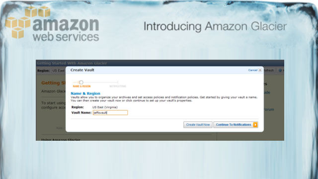 Amazon Glacier Archives Your Important Data for a Penny per GB per Month