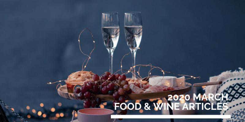 March 2020  Food & Wine Online English Articles  》2020年3月餐酒英文網路文章