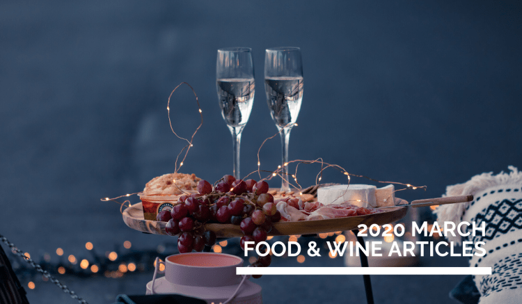 March 2020  Food & Wine Online English Articles  》2020年3月餐酒英文網路文章