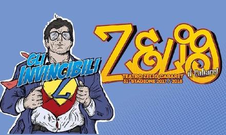 Zelig Cabaret   dal 12 al 23 marzo allArea Zelig di viale Monza a Milano (sconto 42%)