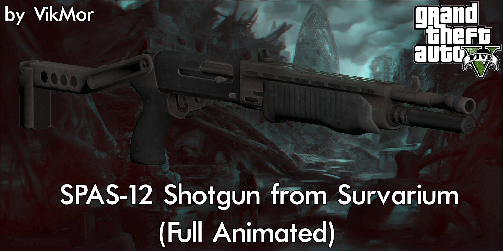 Survarium SPAS-12 Shotgun [Full Animated] - GTA5-Mods.com