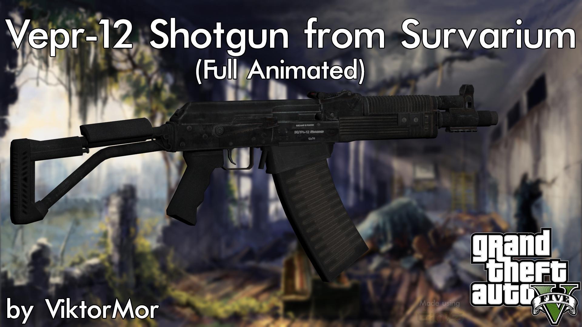 Survarium Vepr-12 Shotgun [Full Animated] - GTA5-Mods.com
