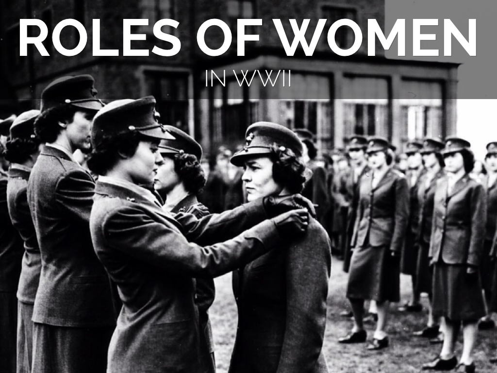 Roles Of Women In Wwii By Maeve