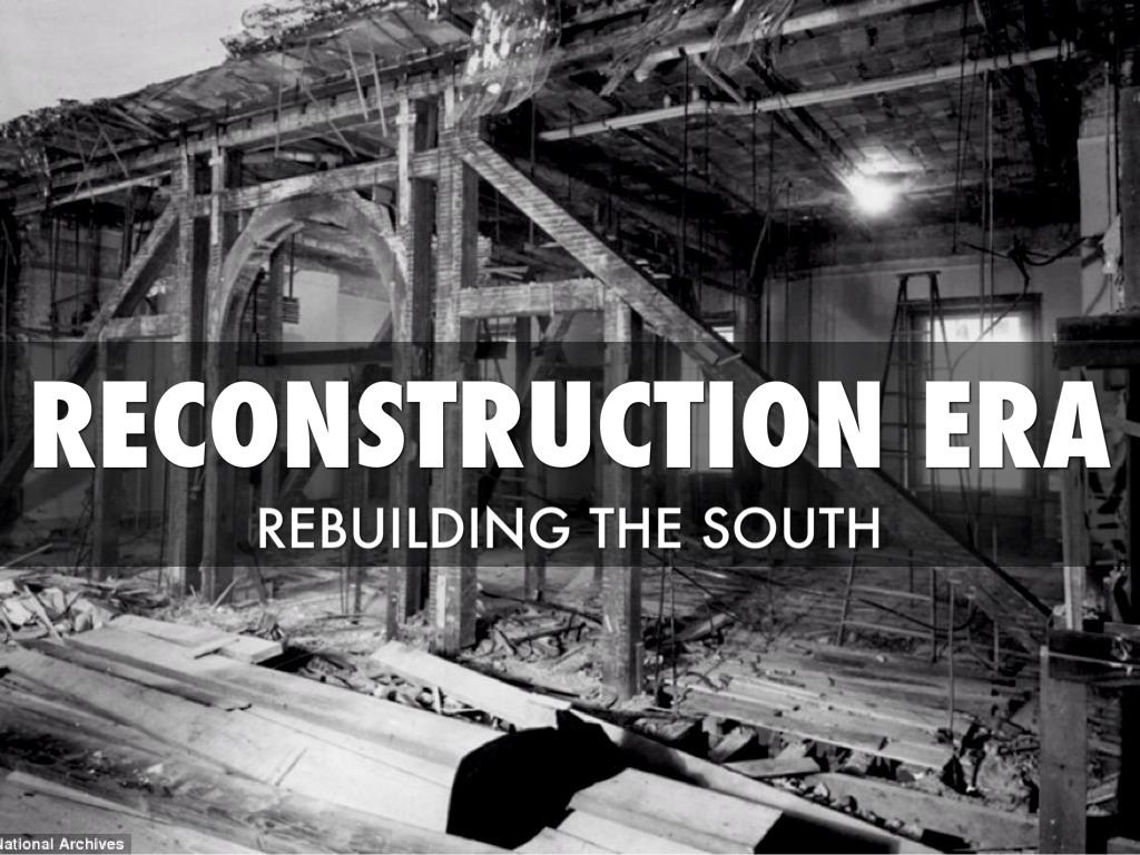Reconstruction Era By Zach Deloach